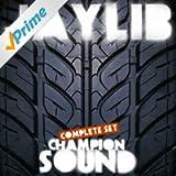 Champion Sound - Complete Set [Explicit]