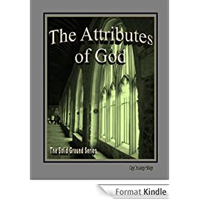 The Attributes of God (Solid Ground Book 4) (English Edition)