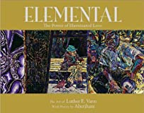 Elemental: The Power of Illuminated Love