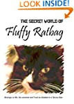 The Secret World of Fluffy Ratbag
