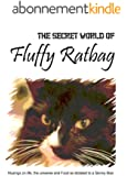 The Secret World of Fluffy Ratbag (English Edition)