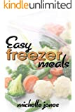 Easy Freezer Meals (English Edition)