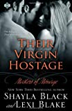 Their Virgin Hostage: Masters of Menage, Book 5
