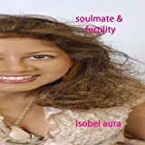 Soulmate and Fertility Meditation