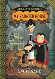 My Haunted House (Araminta Spookie No. 1) (0060774835) by Sage, Angie