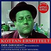 Der Dirigent (Kottan ermittelt - Kriminalrätsel 21) | Helmut Zenker