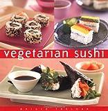 Vegetarian Sushi (Essential Kitchen Series)