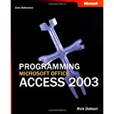 Programming Microsoft Office Access 2003 (Core Reference) (Pro-Developer) ~ Rick Dobson