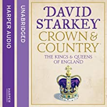 Crown and Country: A History of England through the Monarchy Audiobook by David Starkey Narrated by Tim Pigott-Smith, Jim Norton