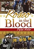 Rodeo in the Blood [DVD]