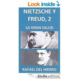 Nietzsche y Freud, 2. La gran salud