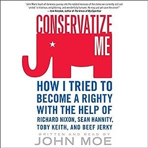 Conservatize Me Audiobook