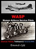WASP-Women Airforce Service Pilots