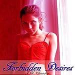 Forbidden Desires | J.M. Christopher