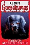 The Barking Ghost (Goosebumps #32)