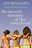 The Second Summer of the Sisterhood (0385731051) by Brashares, Ann