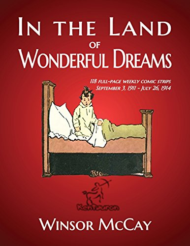 in-the-land-of-wonderful-dreams-118-full-page-weekly-comic-strips-september-3-1911-july-26-1914-volu
