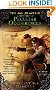 The Janus Affair: A Ministry of Peculiar Occurrences Novel