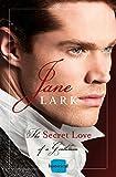 The Secret Love of a Gentleman: HarperImpulse Historical Romance