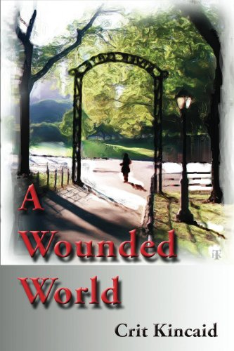 A Wounded World by Crit Kincaid ebook deal