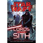 Lords of the Sith: Star Wars | Paul S. Kemp