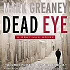 Dead Eye: A Gray Man Novel Hörbuch von Mark Greaney Gesprochen von: Jay Snyder