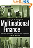 Multinational Finance: Evaluating Opportunities, Costs, and Risks of Operations (Wiley Finance)