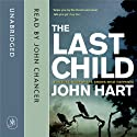 The Last Child Audiobook by John Hart Narrated by John Chancer