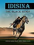 Idisina: The Black Rider (Fantasy Novel)