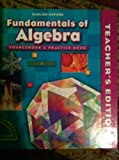 9780821582176: Fundamentals of Algebra Teacher Edition (Sourcebook & Practice Book)