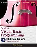 Stephens' Visual Basic Programming 24-Hour Trainer