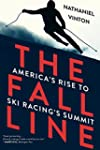 The Fall Line: America's Rise to Ski...