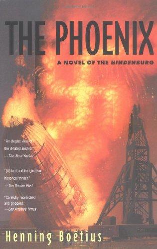 The Phoenix: A Novel of the Hindenburg