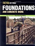 Foundations & Concrete Work - For Pros by Pros - 1561585378