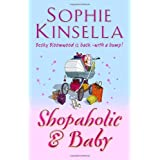 The Shopaholic and Babyby Sophie Kinsella