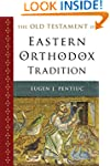 The Old Testament in Eastern Orthodox...