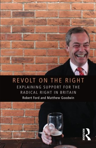 revolt-on-the-right-explaining-support-for-the-radical-right-in-britain-extremism-and-democracy