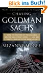 Chasing Goldman Sachs: How the Master...