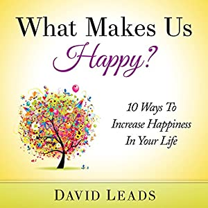 What Makes Us Happy? Audiobook