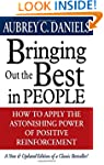 Bringing Out the Best in People: How...