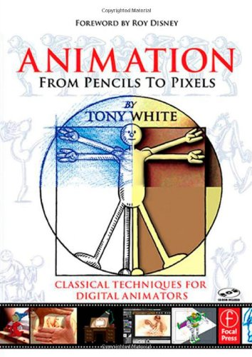 Animation from Pencils to Pixels 0240806700 pdf