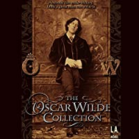The Oscar Wilde Collection  by Oscar Wilde Narrated by James Marsters, Jacqueline Bisset, Alfred Molina, Roger Rees, Eric Stoltz, Charles Busch, Yeardley Smith