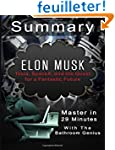 A 29-Minutes summary Of Elon Musk: Te...