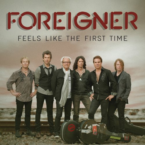 Foreigner - Feels Like The First Time - Zortam Music