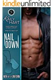 Nail Down (Men out of Uniform Book 2)
