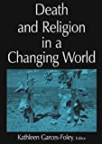 img - for Death and Religion in a Changing World book / textbook / text book