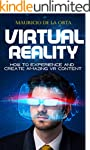 VIRTUAL REALITY: How to Experience an...