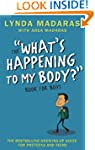 What's Happening to My Body? Book for...