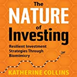 img - for The Nature of Investing: Resilient Investment Strategies through Biomimicry book / textbook / text book