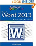 Teach Yourself Visually Word 2013 (Te...